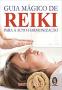 Guia Magico de Reiki
