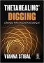 Thetahealing Digging